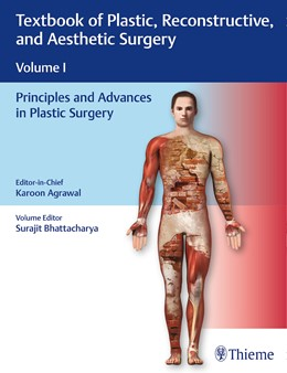 Abbildung von Agrawal | Textbook of Plastic, Reconstructive and Aesthetic Surgery (Vol. 1) | 2019 | Principles and Advances in Pla...