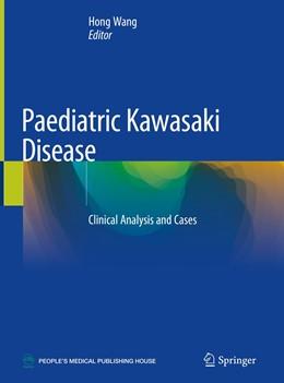 Abbildung von Wang | Paediatric Kawasaki Disease | 1. Auflage | 2021 | beck-shop.de