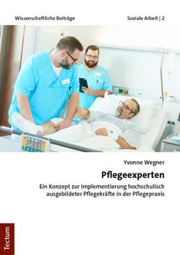 Abbildung von Wegner | Pflegeexperten | 1. Auflage | 2019 | beck-shop.de