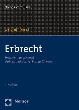 Abbildung von Uricher (Hrsg.) | Erbrecht | 4. Auflage | 2020 | Testamentsgestaltung | Vertrag...