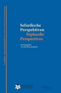 Abbildung von Rauschenbach | Sefardische Perspektiven / Sephardic Perspectives | 1. Auflage | 2020 | beck-shop.de