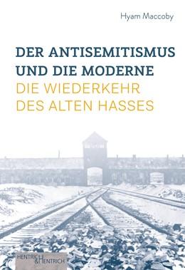 Abbildung von Maccoby / Gorenflos | Der Antisemitismus und die Moderne | 1. Auflage | 2020 | beck-shop.de