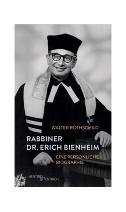 Abbildung von Rothschild | Rabbiner Dr. Erich Bienheim | 2020 | Eine persönliche Biographie