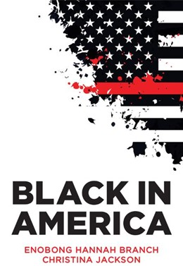Abbildung von Branch / Jackson | Black in America: The Paradox of the Color Line | 2020