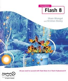 Abbildung von Besley / Bhangal | Foundation Flash 8 | 1st ed. | 2005
