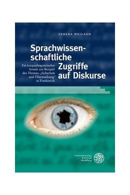 Abbildung von Weiland | Sprachwissenschaftliche Zugriffe auf Diskurse | 1. Auflage | 2020 | beck-shop.de