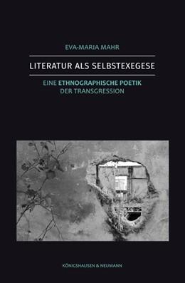 Abbildung von Mahr | Literatur als Selbstexegese | 1. Auflage | 2019 | beck-shop.de