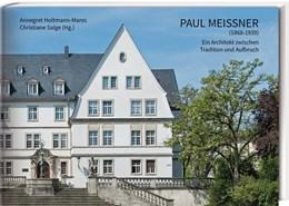 Abbildung von Holtmann-Mares / Salge | Paul Meißner (1868-1939) | 2019 | Ein Architekt zwischen Traditi...