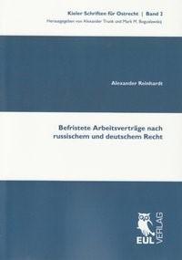 Abbildung von Reinhardt   Befristete Arbeitsverträge nach russischem und deutschem Recht   2010