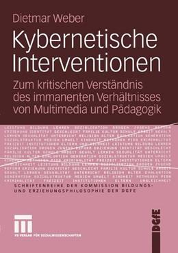 Abbildung von Weber | Kybernetische Interventionen | 2005 | 2005 | Zum kritischen Verständnis des...