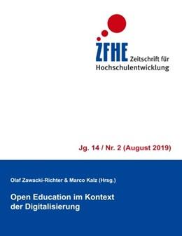 Abbildung von Zawacki-Richter / Kalz | Open Education im Kontext der Digitalisierung | 2019 | ZFHE 14/2