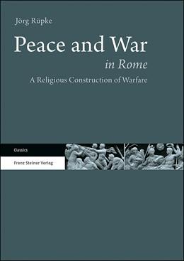 Abbildung von Rüpke   Peace and War in Rome   1. Auflage   2019   beck-shop.de