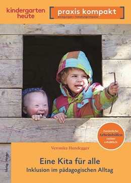 Abbildung von Hundegger | Eine Kita für alle | 1. Auflage | 2019 | beck-shop.de