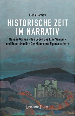 Abbildung von Hamidy | Historische Zeit im Narrativ | 2020 | Maksim Gor`kijs »Das Leben des...
