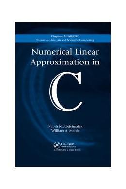 Abbildung von Abdelmalek / Malek | Numerical Linear Approximation in C | 1. Auflage | 2019 | beck-shop.de