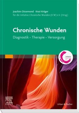 Abbildung von Dissemond / Kröger / Initiative Chronische Wunden e. V. | Chronische Wunden | 2019 | Diagnostik – Therapie – Versor...