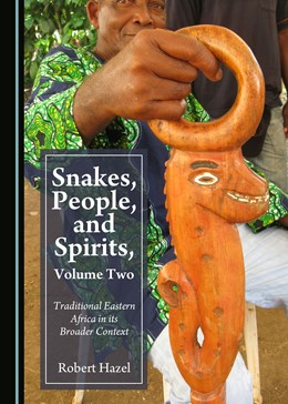 Abbildung von Hazel   Snakes, People, and Spirits, Volume Two   2019   Traditional Eastern Africa in ...