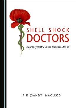 Abbildung von Macleod | Shell Shock Doctors | 1. Auflage | 2019 | beck-shop.de