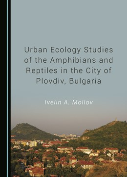 Abbildung von Mollov | Urban Ecology Studies of the Amphibians and Reptiles in the City of Plovdiv, Bulgaria | 2019