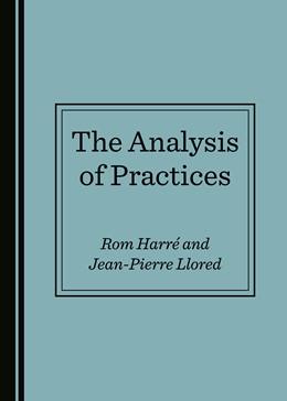 Abbildung von Harré / Llored   The Analysis of Practices   1. Auflage   2019   beck-shop.de