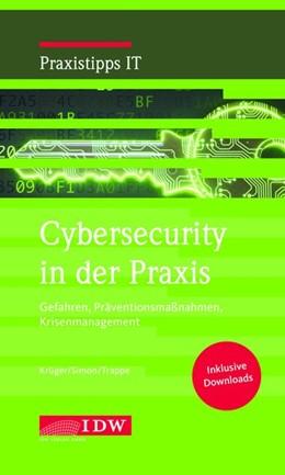 Abbildung von Krüger / Simon | Krüger/Simon/Trappe, Cybersecurity in der Praxis | 1. Auflage | 2019 | beck-shop.de