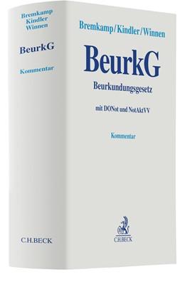 Abbildung von Bremkamp / Kindler / Winnen   Beurkundungsgesetz: BeurkG   2021