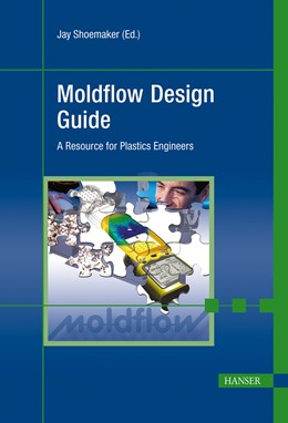 Abbildung von Shoemaker | Moldflow Design Guide | 2006 | A Resource for Plastics Engine...
