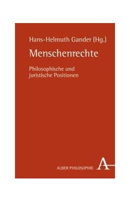 Abbildung von Gander | Menschenrechte | 2009 | Philosophische und juristische...