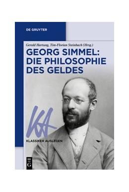 Abbildung von Hartung / Steinbach | Georg Simmel: Philosophie des Geldes | 1. Auflage | 2020 | beck-shop.de