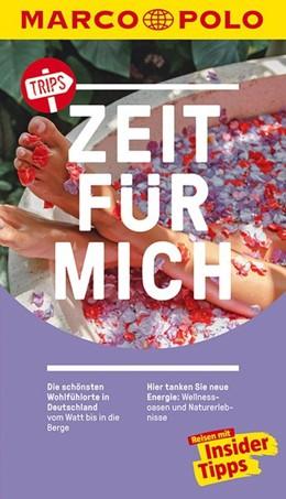Abbildung von MARCO POLO Trips Zeit für mich | 1. Auflage | 2019 | Die schönsten Wohlfühlorte in ...