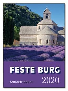 Abbildung von Schmidt | Feste-Burg-Kalender Andachtsbuch 2020 | 2019 | Tägliche Andachten und Gebete