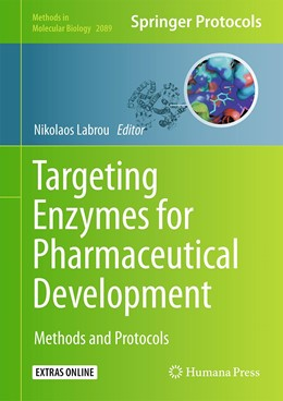 Abbildung von Labrou | Targeting Enzymes for Pharmaceutical Development | 1st ed. 2020 | 2019 | Methods and Protocols | 2089