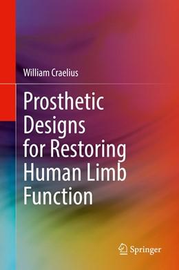 Abbildung von Craelius   Prosthetic Designs for Restoring Human Limb Function   1. Auflage   2021   beck-shop.de