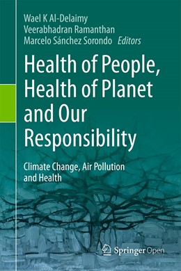 Abbildung von Al-Delaimy / Ramanathan | Health of People, Health of Planet and Our Responsibility | 1. Auflage | 2020 | beck-shop.de