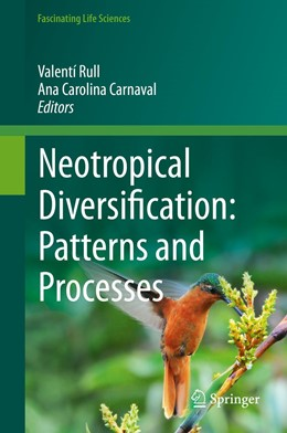 Abbildung von Rull / Carnaval | Neotropical Diversification: Patterns and Processes | 1st ed. 2020 | 2020