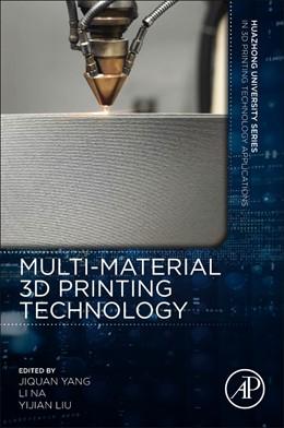 Abbildung von Yang / Na / Shi | Multi-material 3D Printing Technology | 2020