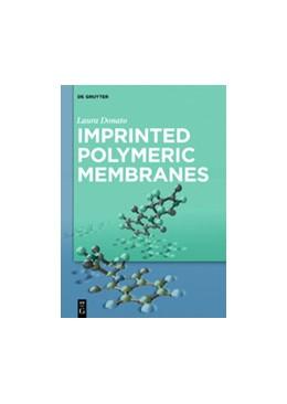 Abbildung von Donato | Imprinted Polymeric Membranes | 2021