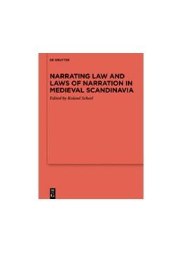 Abbildung von Scheel | Narrating Law and Laws of Narration in Medieval Scandinavia | 2020