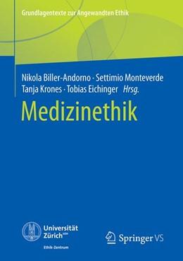 Abbildung von Biller-Andorno / Monteverde / Krones / Eichinger   Medizinethik   2020