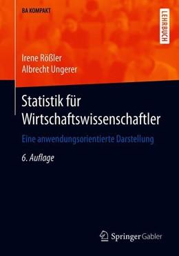 Abbildung von Rößler / Ungerer | Statistik für Wirtschaftswissenschaftler | 6. Auflage | 2019 | beck-shop.de
