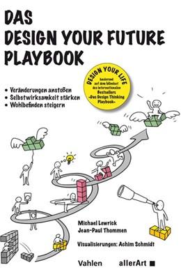 Abbildung von Lewrick / Thommen | Das Design your Future Playbook | 1. Auflage | 2019 | beck-shop.de