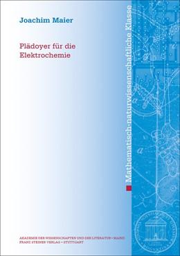 Abbildung von Maier | Plädoyer für die Elektrochemie | 1. Auflage | 2019 | beck-shop.de