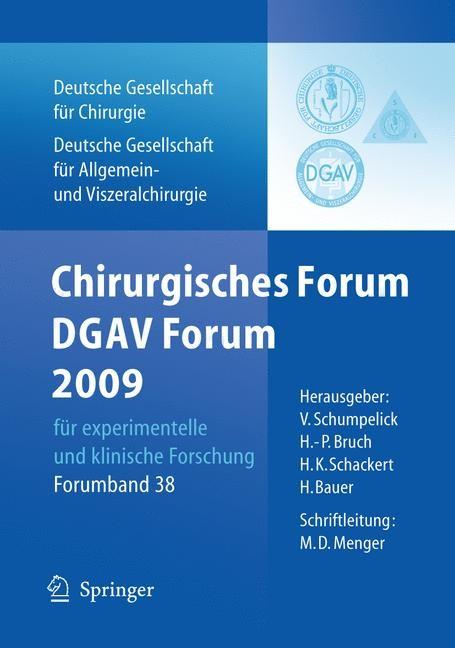 Abbildung von Schumpelick / Bruch / Schackert | Chirurgisches Forum und DGAV 2009 | 2009