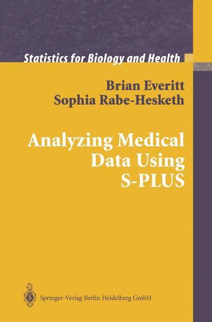 Abbildung von Everitt / Rabe-Hesketh | Analyzing Medical Data Using S-PLUS | 2001