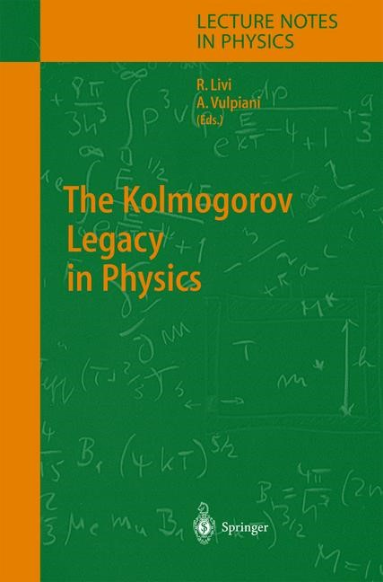 Abbildung von Vulpiani / Livi | The Kolmogorov Legacy in Physics | 2003
