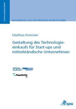 Abbildung von Kreimeier | Gestaltung des Technologieeinkaufs für Start-ups und mittelständische Unternehmen | 1. Auflage | 2019 | beck-shop.de