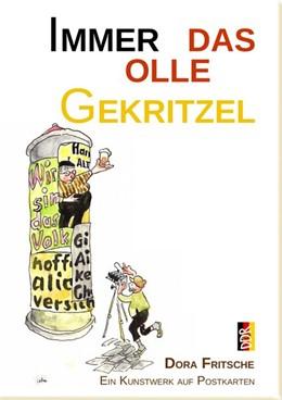 Abbildung von Fritsche / Thomé   Immer das olle Gekritzel   2019   Dora Fritsche