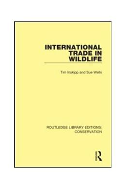 Abbildung von Inskipp / Wells | International Trade in Wildlife | 1. Auflage | 2019 | 2 | beck-shop.de