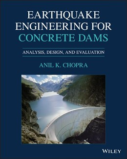 Abbildung von Chopra | Earthquake Engineering for Concrete Dams | 2020 | Analysis, Design, and Evaluati...
