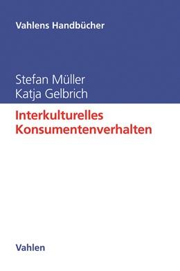 Abbildung von Müller / Gelbrich | Interkulturelles Konsumentenverhalten | 1. Auflage | 2021 | beck-shop.de